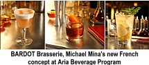 Bardot Brasserie Michael Mina new French concept at Aria beverage program