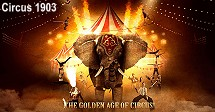 Circus 1903 - Golden Age of Circus