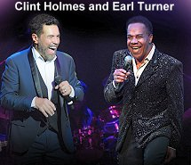 Clint Holmes and Earl Turner