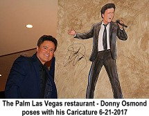 Donny Osmond poses with his caricature 6-21-2017 The Palms Restaurant