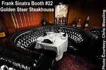 Golden Steer Steakhouse - Frank Sinatra Booth 22