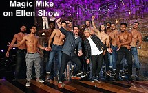 Magic Mike on Ellen Show