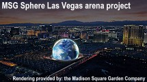 MSG Sphere Las Vegas arena project