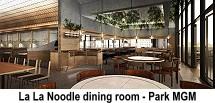 Park MGM - La La Noodle dining room