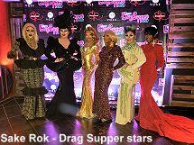 Sake Rok Drag Supper stars